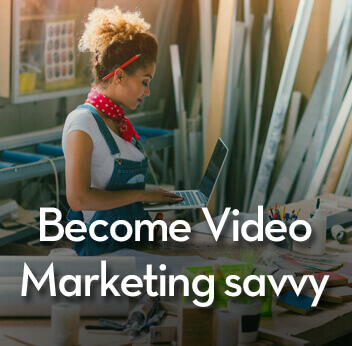 become-video-marketing-savvy